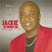 SALE ITEM - Jackie Robinson - Have A Little Faith (VP) CD